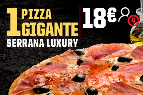 1 Pizza Gigante Serrana Luxury a Domicilio x 18€ (7-ingr.)