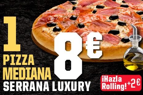 1 Pizza Mediana Serrana Luxury a Recoger x 8€ (7-ingr.)