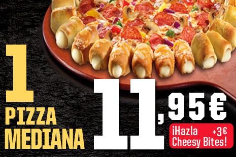 1 Pizza Mediana Cheesy a Domicilio x 14,95€ (6- ingr.)