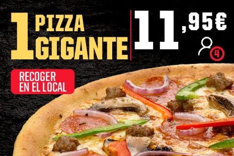 1 Pizza Gigante a Recoger x 11,95€ (7- ingr.)