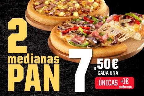 2 Pizzas Medianas PAN x 15€ (7- ingr.)