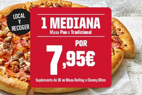 1 Mediana x 7.95€ a Recoger (6-ingr)