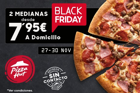 2 Medianas x 15.90 A Domicilio Black Friday (6-ingr.)