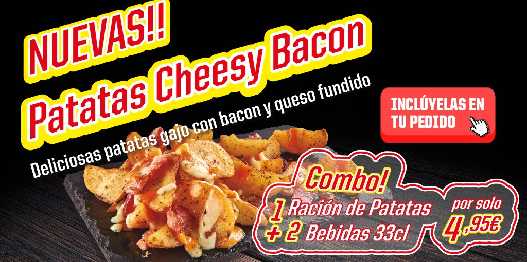 Patatas Cheesy Bacon